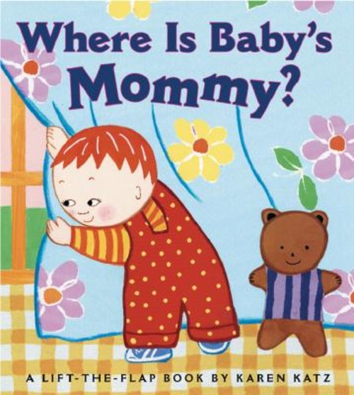 WHERE IS BABY'S MOMMY?(BB) [ KAREN KATZ ]
