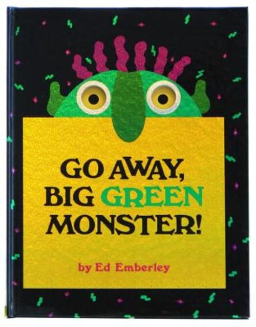 GO AWAY,BIG GREEN MONSTER!(H) [ ED EMBERLEY ]